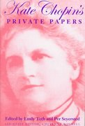 Kate Chopin's Private Papers 0 9780253331120 0253331129