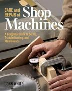 Care and Repair of Shop Machines 0 9781561584246 156158424X