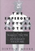 The Emperor's Virtual Clothes 1st edition 9781565120969 1565120965