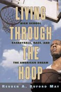 Living Through the Hoop 1st Edition 9780814757291 0814757294