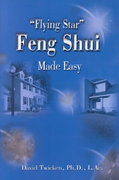 Flying Star Feng Shui Made Easy 2nd edition 9780595099665 0595099661