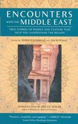 Encounters with the Middle East 0 9781932361483 1932361480