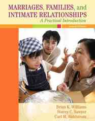 Marriages, Families, and Intimate Relationships: A Practical Introduction 2nd edition 9780205521456 0205521452