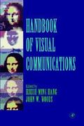 Handbook of Visual Communications 0 9780123230508 0123230500