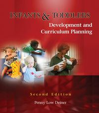 Infants and Toddlers 2nd Edition 9781428318243 1428318240
