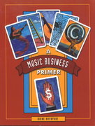Music Business Primer 1st edition 9780130340771 0130340774