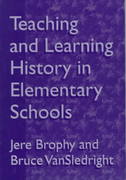 Teaching and Learning History in Elementary School 0 9780807736074 0807736074