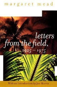 Letters from the Field, 1925-1975 1st edition 9780060958046 0060958049