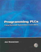 Programming PLCs Using Rockwell Automation Controllers 1st edition 9780130940025 013094002X