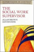 The Social Work Supervisor 1st edition 9780335194582 0335194583