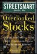 The Streetsmart Guide to Overlooked Stocks 1st edition 9780071406789 0071406786