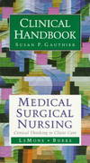 Medical Surgical Nursing Clinical Handbook 1st edition 9780805335224 0805335226