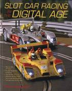 Slot Car Racing in the Digital Age 0 9780760332351 0760332355