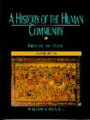 History of the Human Community, A, Combined 5th edition 9780132625104 0132625105