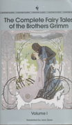The Complete Fairy Tales of the Brothers Grimm 1st Edition 9780553212389 0553212389