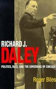 Richard J. Daley 1st Edition 9780875805665 0875805663