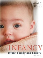 Infancy 5th Edition 9781597380164 1597380164