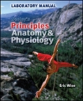 Lab Manual for Principles of Anatomy  Physiology