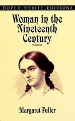 Woman in the Nineteenth Century 1st Edition 9780486406626 0486406628