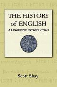 The History of English 1st Edition 9780615168173 0615168175