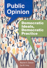 Public Opinion: Democratic Ideals, Democratic Practice 1st edition 9780872893047 0872893049