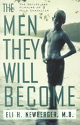 The Men They Will Become 1st Edition 9780738203638 0738203637
