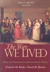The Way We Lived 6th edition 9780618894666 0618894667