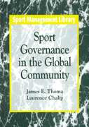 Sport Governance in the Global Community 1st Edition 9781885693037 1885693036