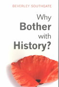 Why Bother with History? 1st edition 9780582423909 0582423902