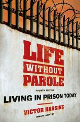 Life Without Parole: Living in Prison Today 4th Edition 9780195341133 0195341139