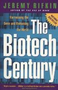 The Biotech Century 1st Edition 9780874779530 0874779537