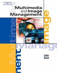 Multimedia and Image Management 1st edition 9780538434638 0538434635