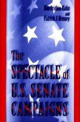 The Spectacle of U.S. Senate Campaigns 0 9780691005058 0691005052