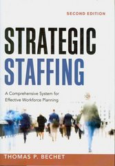 Strategic Staffing 2nd Edition 9780814412824 0814412823