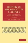 History of the Inductive Sciences 1st edition 9781108019255 1108019250