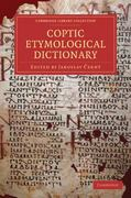 Coptic Etymological Dictionary 1st edition 9781108013994 1108013996