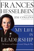 My Life in Leadership 1st Edition 9780470905739 0470905735