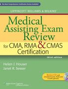 Lippincott Williams & Wilkins' Medical Assisting Exam Review for CMA, RMA & CMAS Certification 3rd Edition 9781609133689 1609133684
