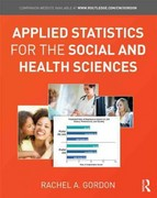 Applied Statistics for the Social and Health Sciences 0 9781136484186 1136484183