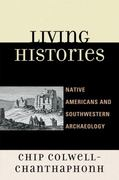 Living Histories 1st Edition 9780759119970 075911997X