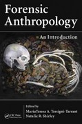Forensic Anthropology 1st Edition 9781439816462 1439816468