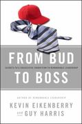 From Bud to Boss 1st edition 9780470891551 0470891556