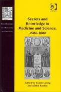 Secrets and Knowledge in Medicine and Science, 15001800 1st Edition 9781317058335 131705833X
