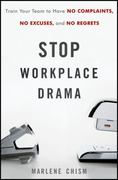 Stop Workplace Drama 1st edition 9780470885734 0470885734