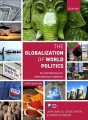 The Globalization of World Politics 5th edition 9780199569090 0199569096
