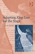 Adapting King Lear for the Stage 1st Edition 9781317185444 1317185447