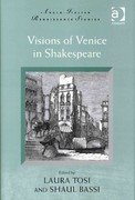 Visions of Venice in Shakespeare 1st Edition 9781317001300 1317001303