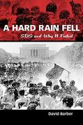 A Hard Rain Fell 1st Edition 9781604738551 1604738553