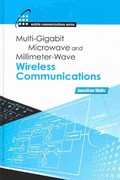Multigigabit Microwave and Millimeter-Wave Wireless Communications 0 9781608070824 1608070824