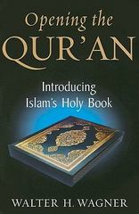 Opening the Qur'an 2nd Edition 9780268044220 0268044228